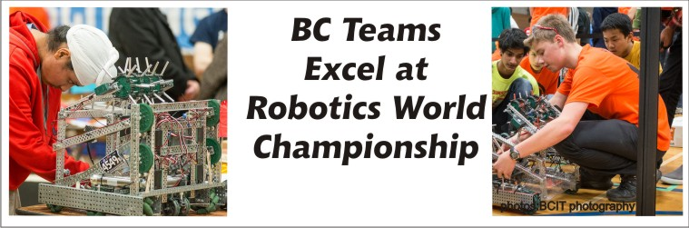 BC Teams Excel at VEX Worlds